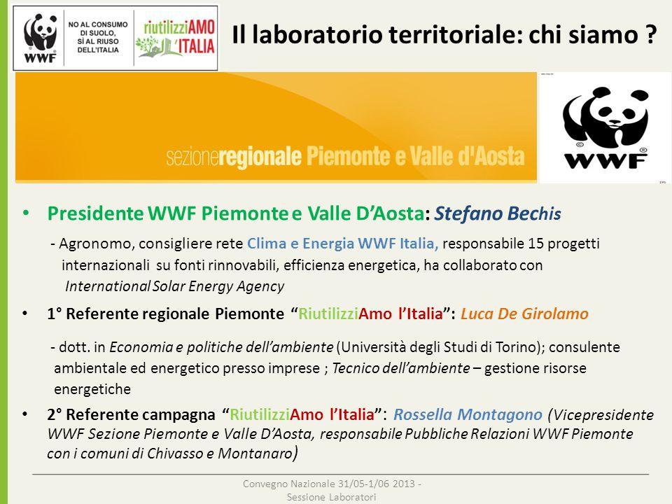 Presidente WWF Piemonte e Valle DAosta: Stefano Bec his - Agronomo, consigliere rete Clima e Energia WWF Italia, responsabile 15 progetti internaziona