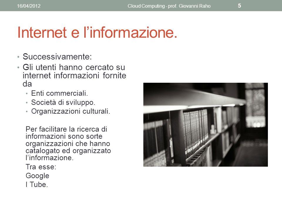 Strumenti della «nuvola» 16/04/2012Cloud Computing - prof. Giovanni Raho 16