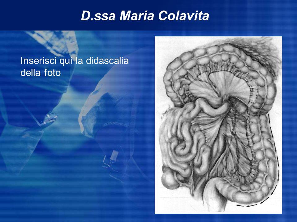 Inserisci qui la didascalia della foto D.ssa Maria Colavita