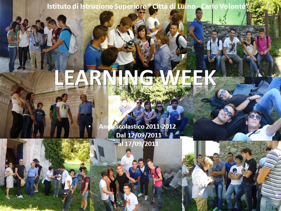 Istituto di Istruzione Superiore Città di Luino - Carlo Volonté Dal 12/09/2011 al 17/09/2011 Anno scolastico 2011-2012