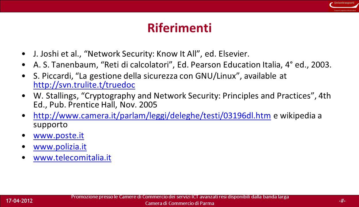 Promozione presso le Camere di Commercio dei servizi ICT avanzati resi disponibili dalla banda larga Camera di Commercio di Parma 17-04-201249 Riferimenti J.