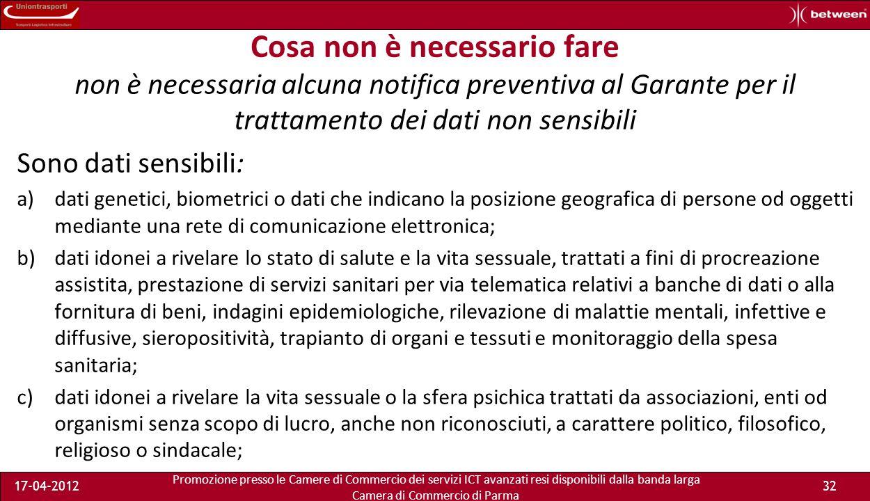 Promozione presso le Camere di Commercio dei servizi ICT avanzati resi disponibili dalla banda larga Camera di Commercio di Parma 17-04-201231 È vietato tutto ciò che non è espressamente consentito.