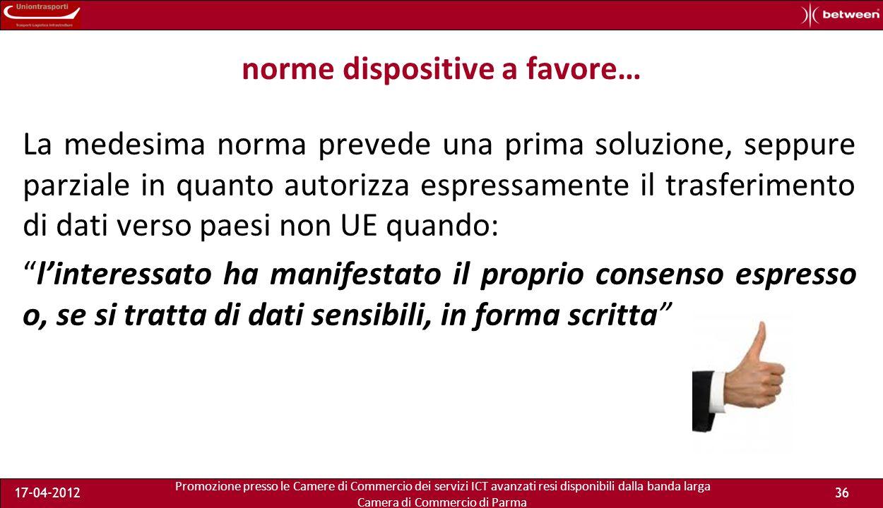 Promozione presso le Camere di Commercio dei servizi ICT avanzati resi disponibili dalla banda larga Camera di Commercio di Parma 17-04-201235 … e per le persone fisiche.