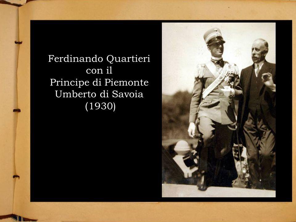Ferdinando Quartieri con il Principe di Piemonte Umberto di Savoia ( 1930)