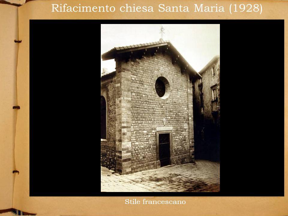 Rifacimento chiesa Santa Maria (1928) Stile francescano