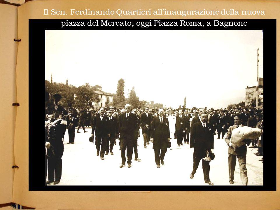 Il Sen. Ferdinando Quartieri allinaugurazione della nuova piazza del Mercato, oggi Piazza Roma, a Bagnone