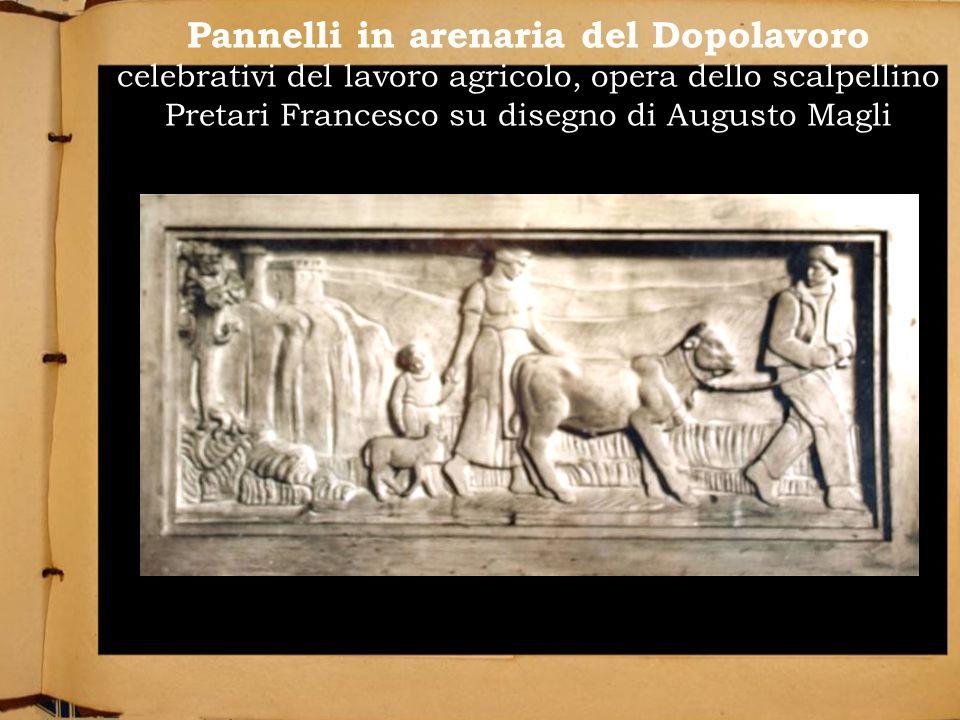Pannelli in arenaria del Dopolavoro celebrativi del lavoro agricolo, opera dello scalpellino Pretari Francesco su disegno di Augusto Magli