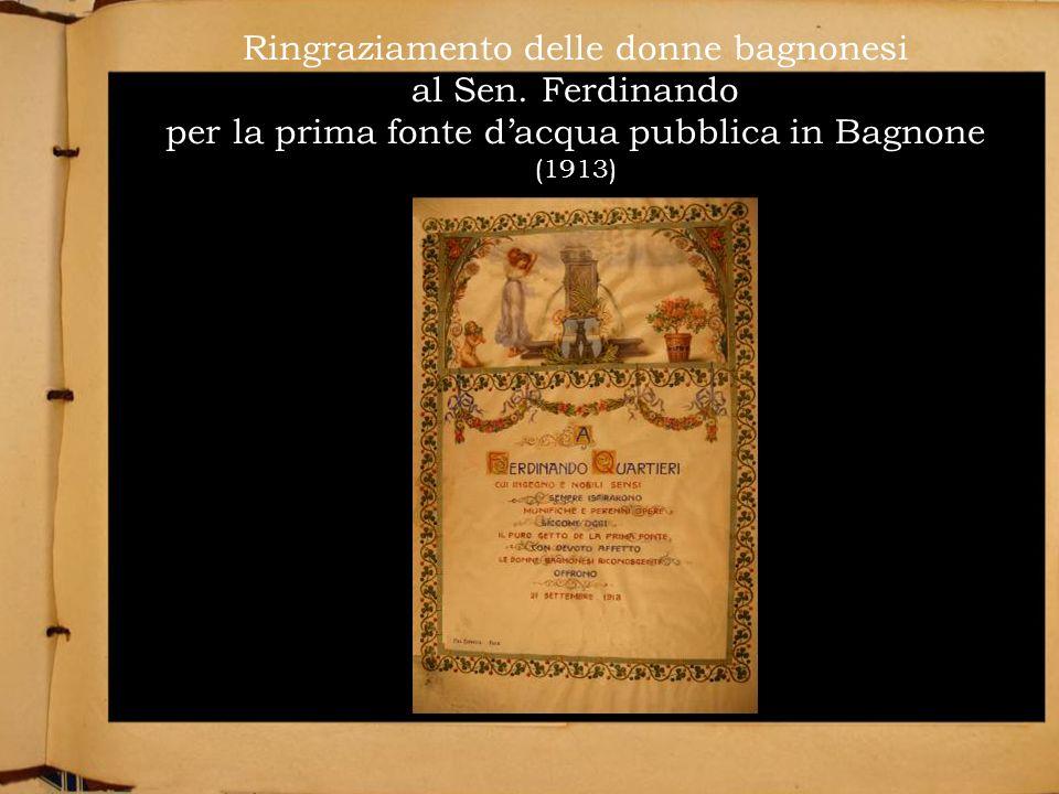 Ringraziamento delle donne bagnonesi al Sen. Ferdinando per la prima fonte dacqua pubblica in Bagnone (1913)