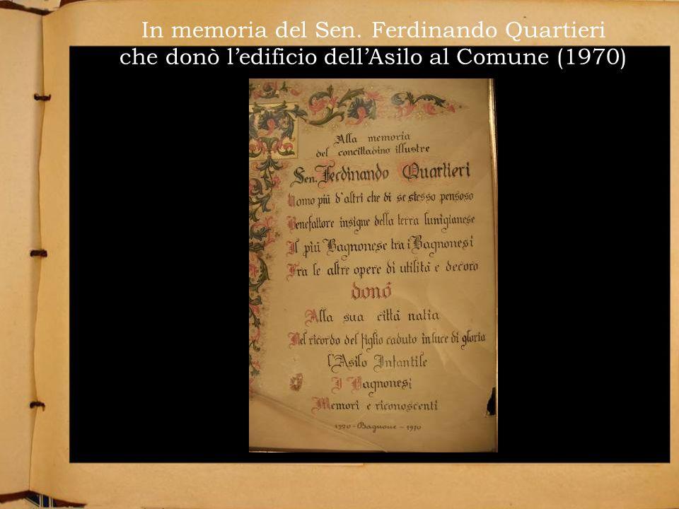 In memoria del Sen. Ferdinando Quartieri che donò ledificio dellAsilo al Comune (1970)