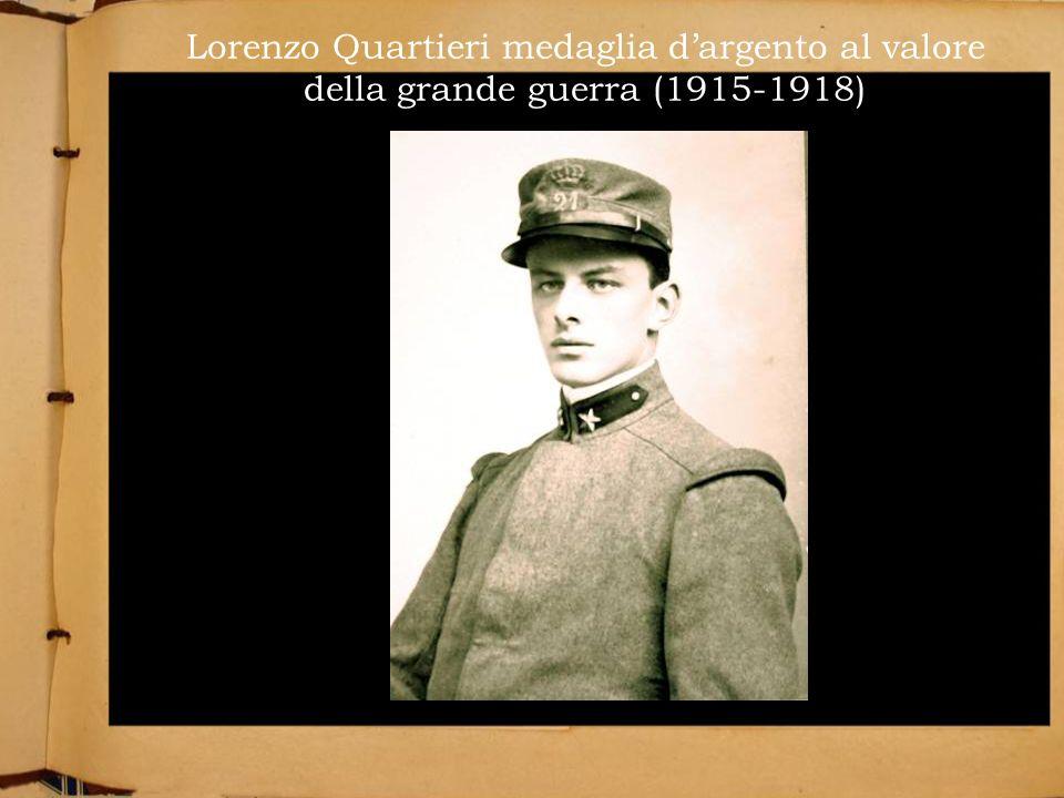 Lorenzo Quartieri medaglia dargento al valore della grande guerra (1915-1918)