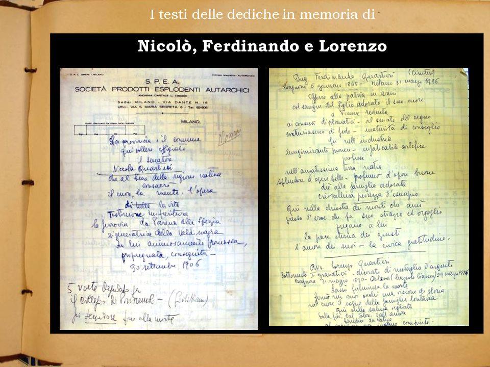 I testi delle dediche in memoria di Nicolò, Ferdinando e Lorenzo