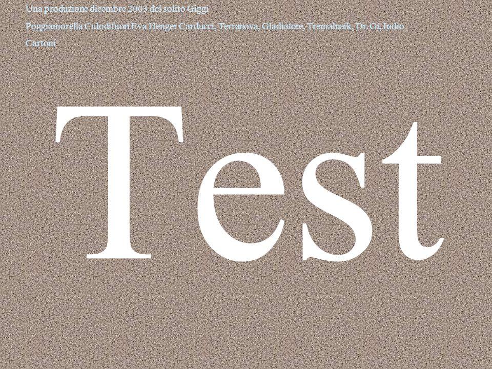 Ora ti verrà sottoposto un breve test composto da un solo quesito, di una importanza determinante.