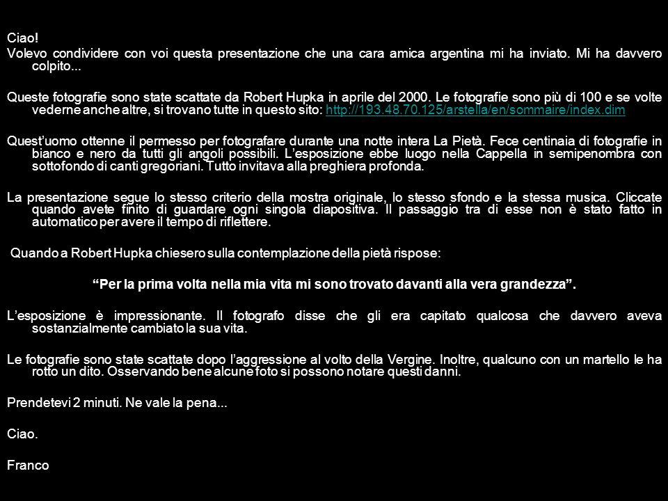 Ciao.Volevo condividere con voi questa presentazione che una cara amica argentina mi ha inviato.