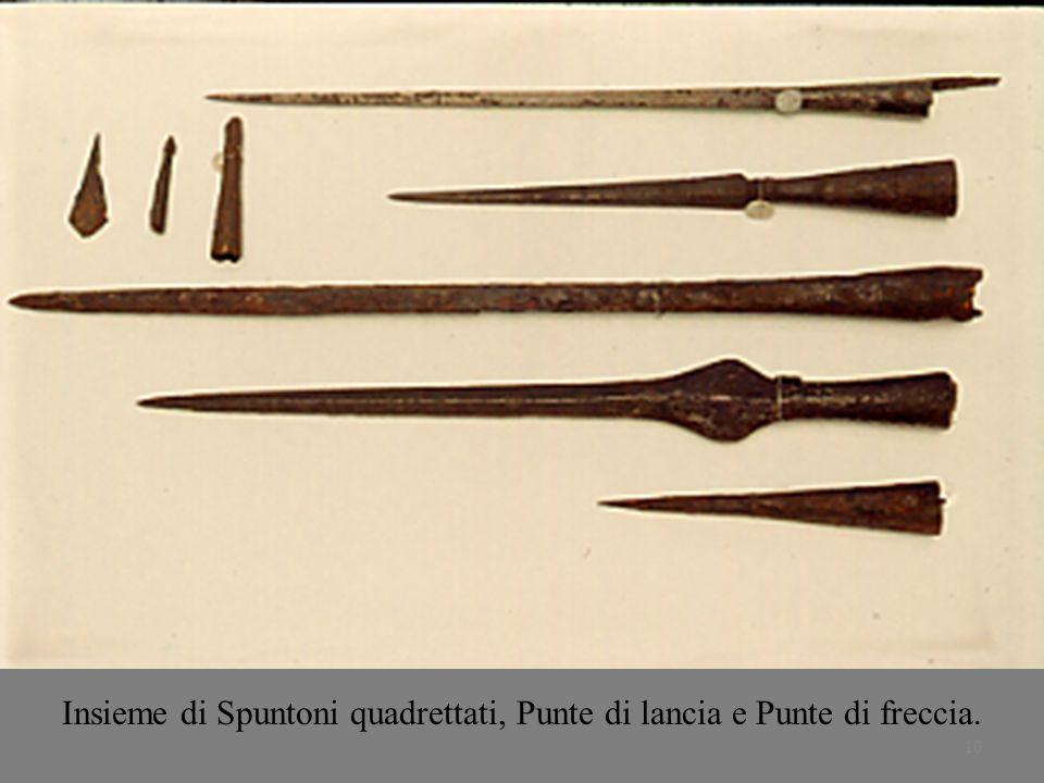 10 Insieme di Spuntoni quadrettati, Punte di lancia e Punte di freccia.