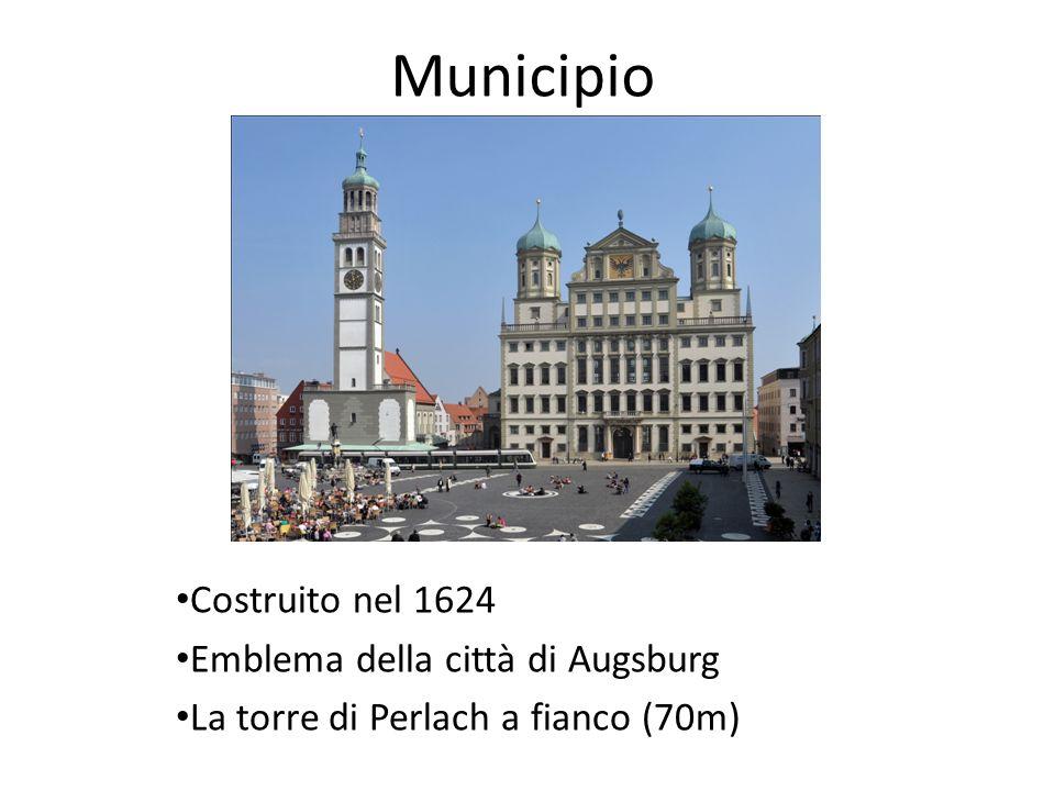 Municipio Costruito nel 1624 Emblema della città di Augsburg La torre di Perlach a fianco (70m)