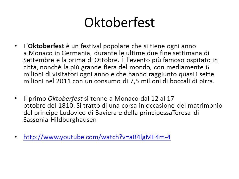 Oktoberfest L Oktoberfest è un festival popolare che si tiene ogni anno a Monaco in Germania, durante le ultime due fine settimana di Settembre e la prima di Ottobre.