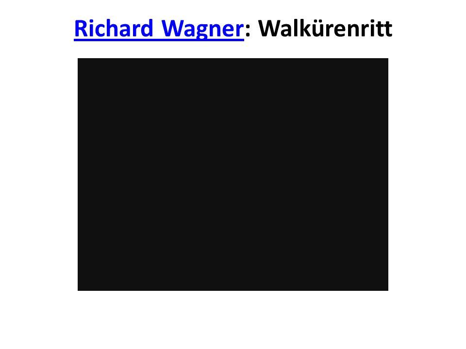 Richard WagnerRichard Wagner: Walkürenritt