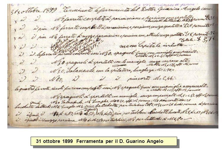 31 ottobre 1899 Ferramenta per il D. Guarino Angelo