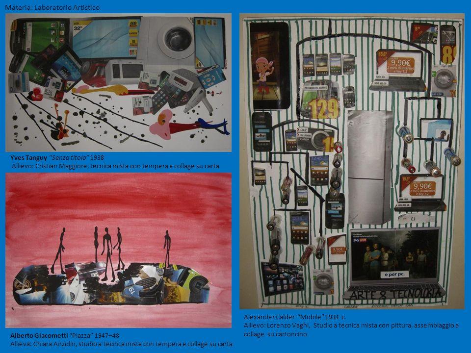 Materia: Laboratorio Artistico Yves Tanguy Senza titolo 1938 Allievo: Cristian Maggiore, tecnica mista con tempera e collage su carta Alberto Giacomet