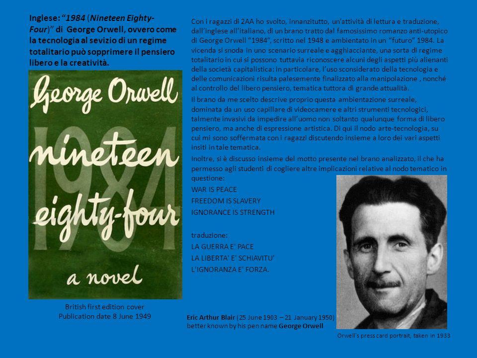 Inglese: 1984 (Nineteen Eighty- Four) di George Orwell, ovvero come la tecnologia al sevizio di un regime totalitario può sopprimere il pensiero liber