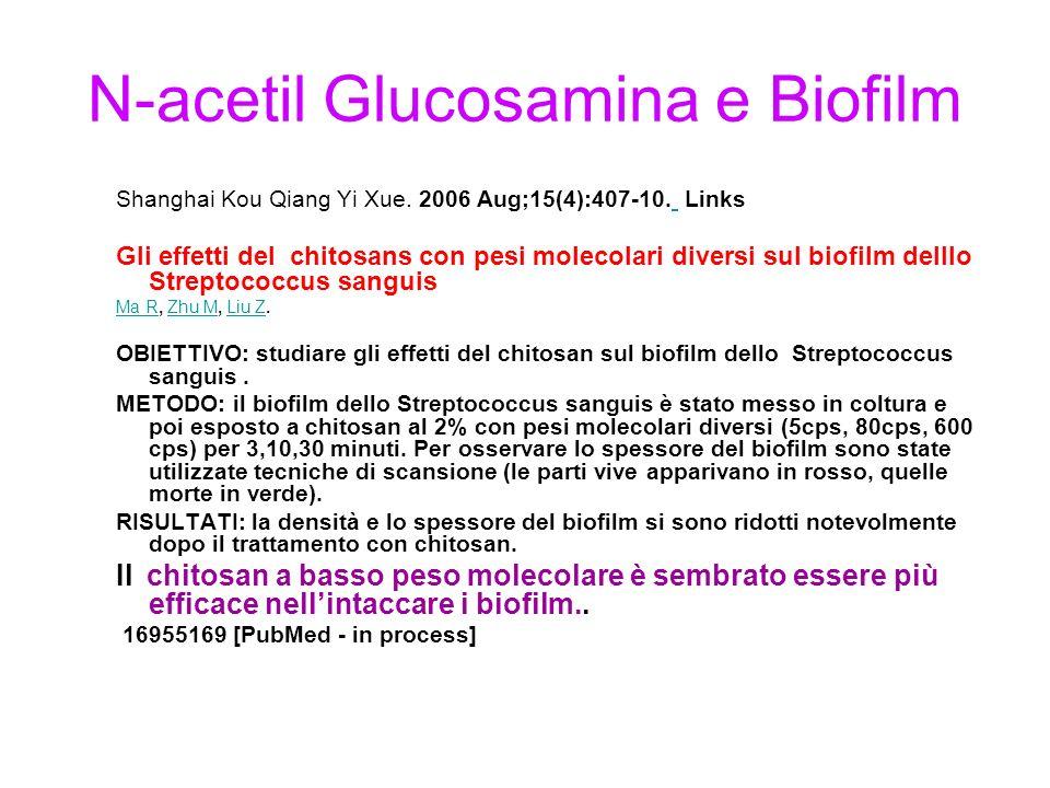N-acetil Glucosamina e Biofilm Shanghai Kou Qiang Yi Xue.