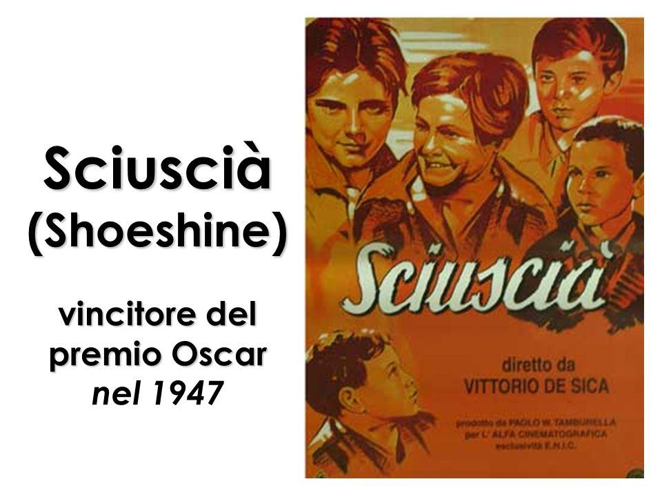 Sciuscià (Shoeshine) vincitore del premio Oscar nel 1947