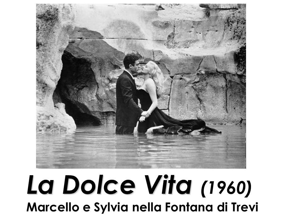 La Dolce Vita ( 1960) Marcello e Sylvia nella Fontana di Trevi