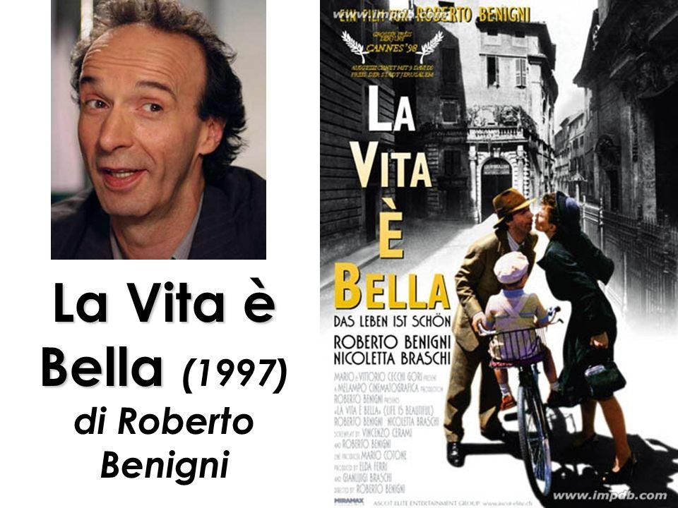 La Vita è Bella ( 1997) di Roberto Benigni