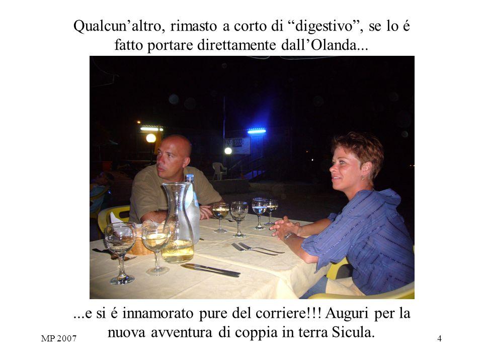 MP 20074 Qualcunaltro, rimasto a corto di digestivo, se lo é fatto portare direttamente dallOlanda......e si é innamorato pure del corriere!!.
