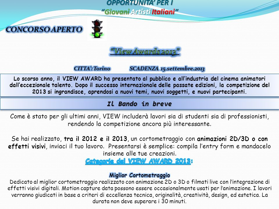 OPPORTUNITA PER IGiovani Artisti Italiani