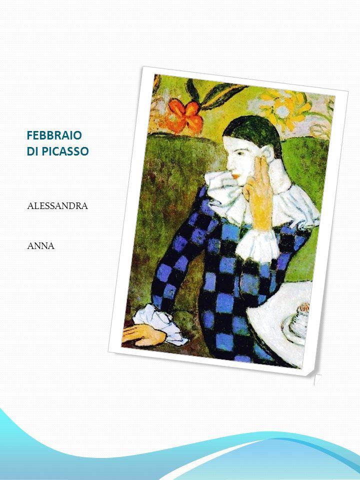 FEBBRAIO DI PICASSO ALESSANDRA ANNA