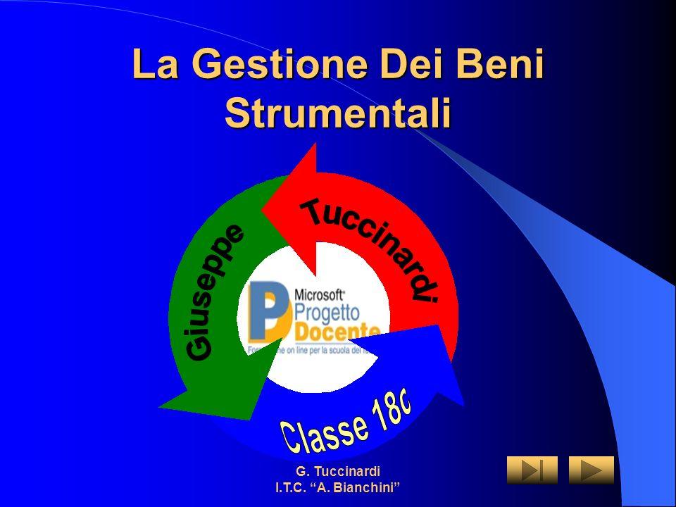 G. Tuccinardi I.T.C. A. Bianchini La Gestione Dei Beni Strumentali