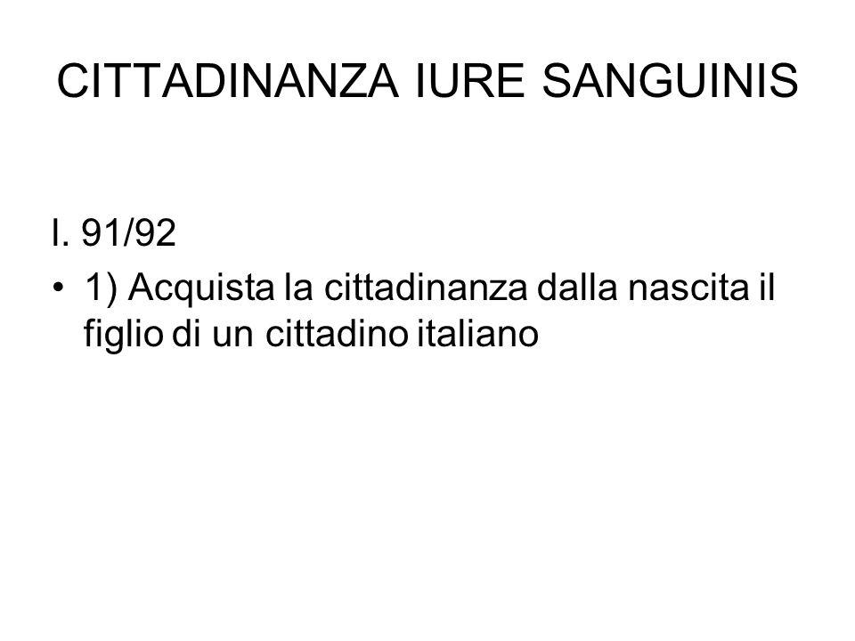 CITTADINANZA IURE SANGUINIS l.