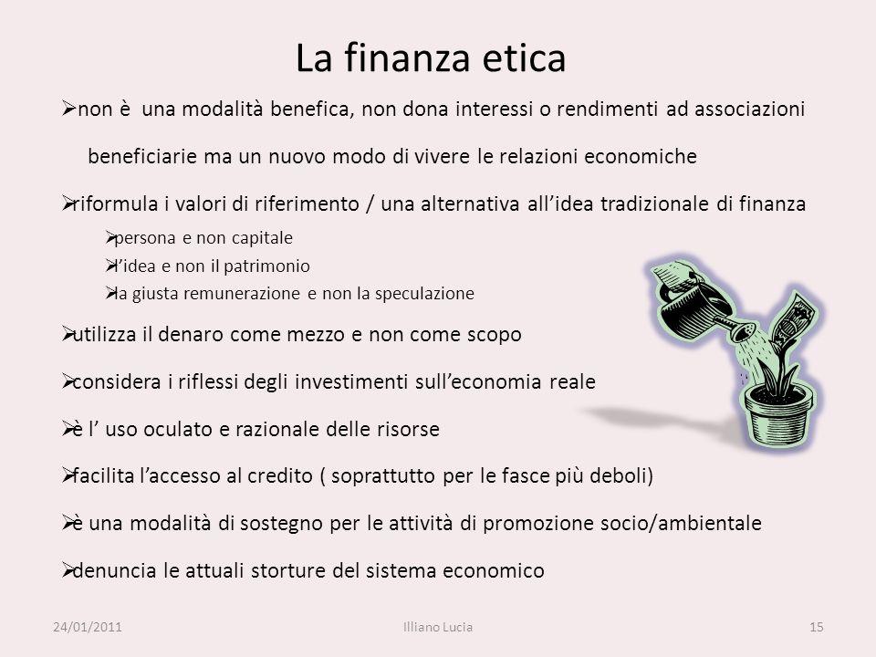 La finanza etica non è una modalità benefica, non dona interessi o rendimenti ad associazioni beneficiarie ma un nuovo modo di vivere le relazioni eco