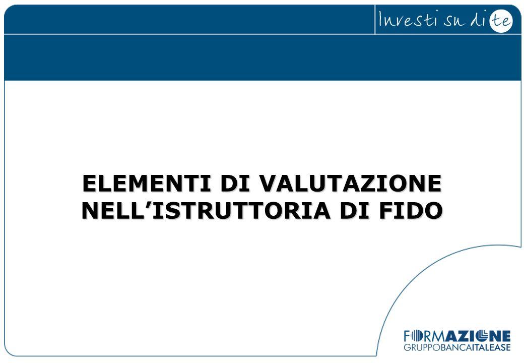 ELEMENTI DI VALUTAZIONE NELLISTRUTTORIA DI FIDO