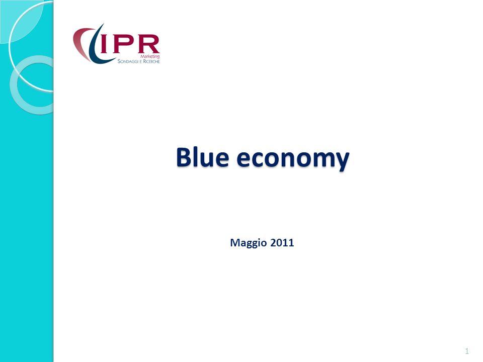 Blue economy Blue economy Maggio 2011 1