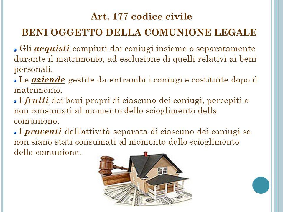 BENI OGGETTO DELLA COMUNIONE LEGALE Gli acquisti compiuti dai coniugi insieme o separatamente durante il matrimonio, ad esclusione di quelli relativi