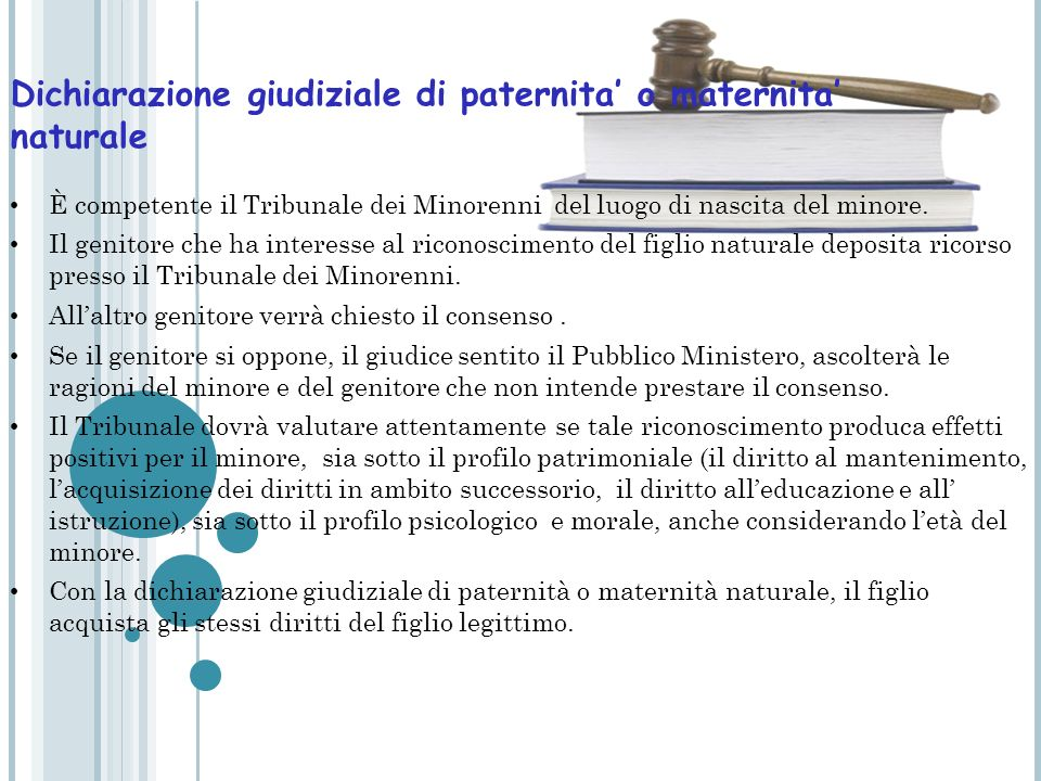 LA VALUTAZIONE DELLINTERESSE DEL MINORE NELLAZIONE GIUDIZIALE DI PATERNITA O DI MATERNITA La Corte Costituzionale con la sentenza n.50 del 10 Febbraio del 2006, ha dichiarato lincostituzionalità dellart.