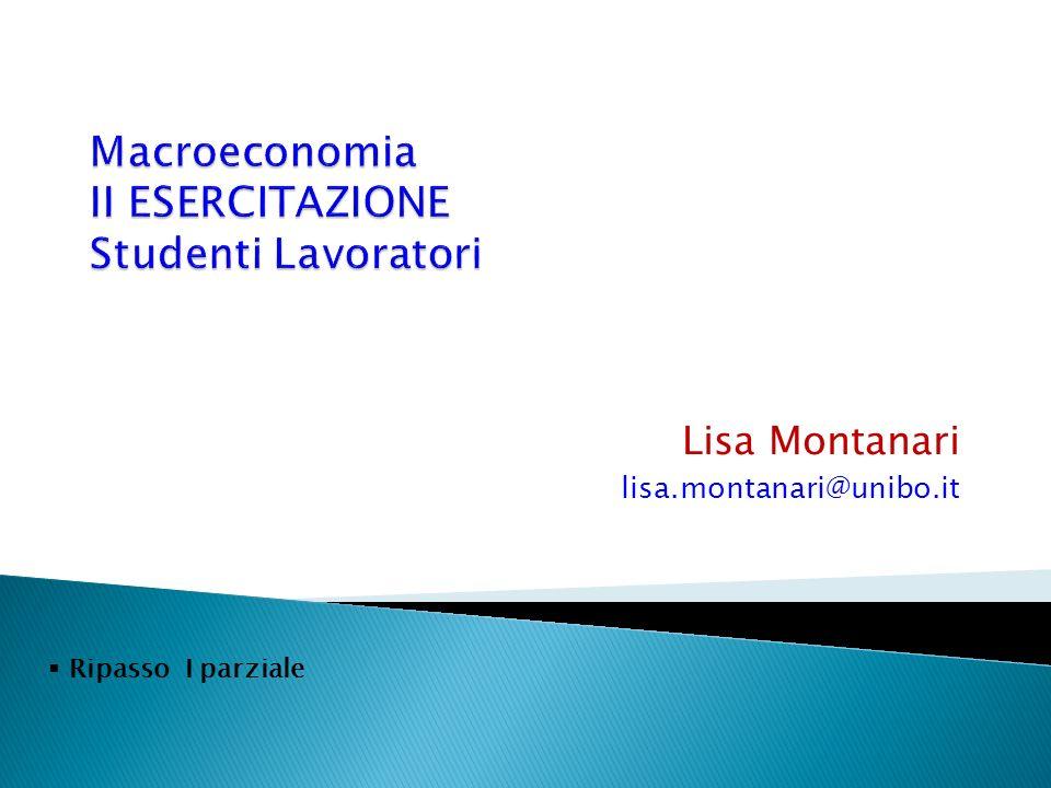 Lisa Montanari lisa.montanari@unibo.it Ripasso I parziale