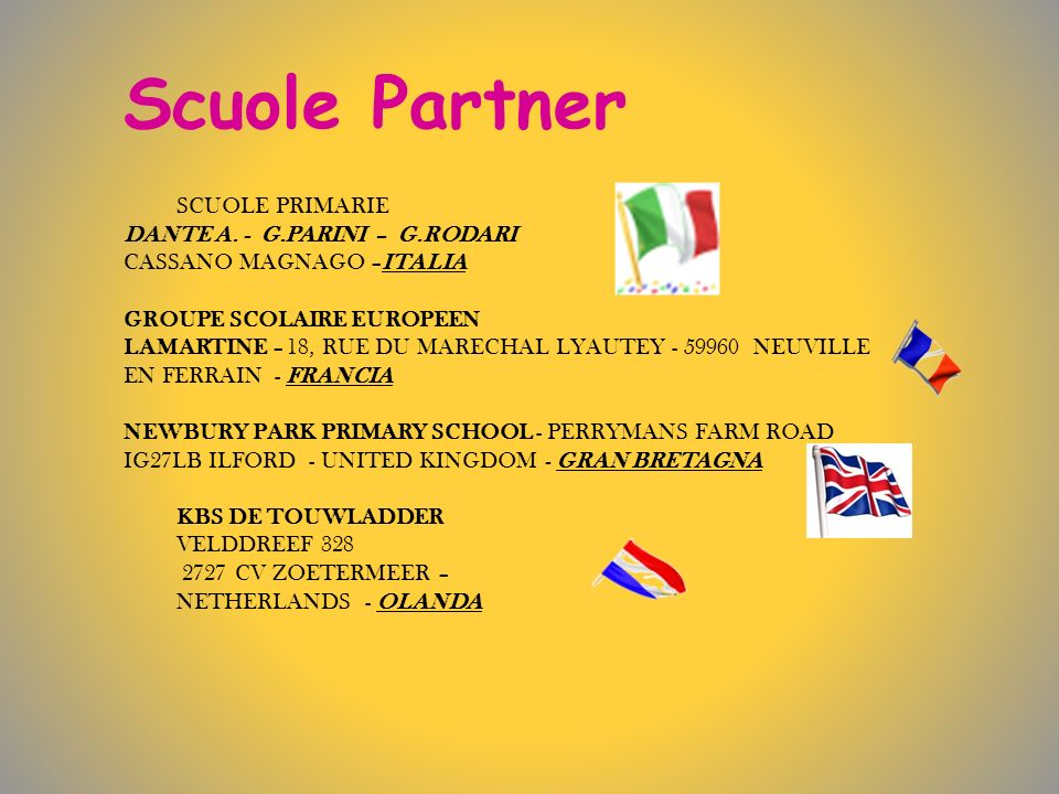 Scuole Partner SCUOLE PRIMARIE DANTE A.