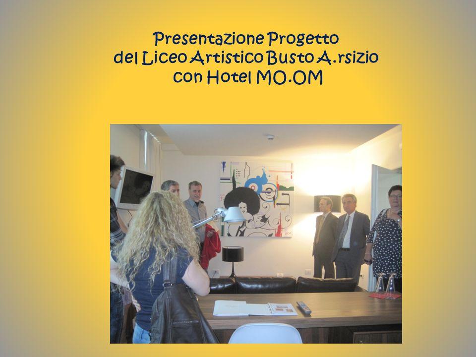 Presentazione Progetto del Liceo Artistico Busto A.rsizio con Hotel MO.OM