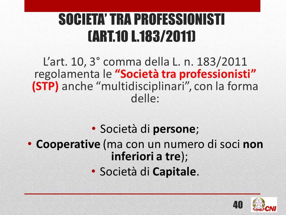 SOCIETA TRA PROFESSIONISTI (ART.10 L.183/2011) Lart.