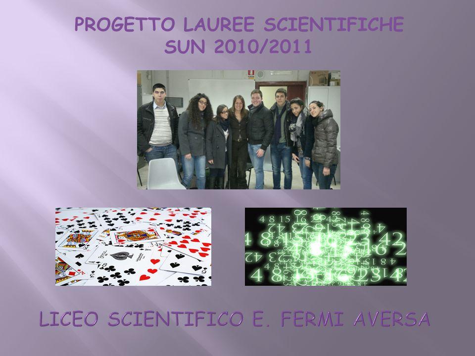 PROGETTO LAUREE SCIENTIFICHE SUN 2010/2011