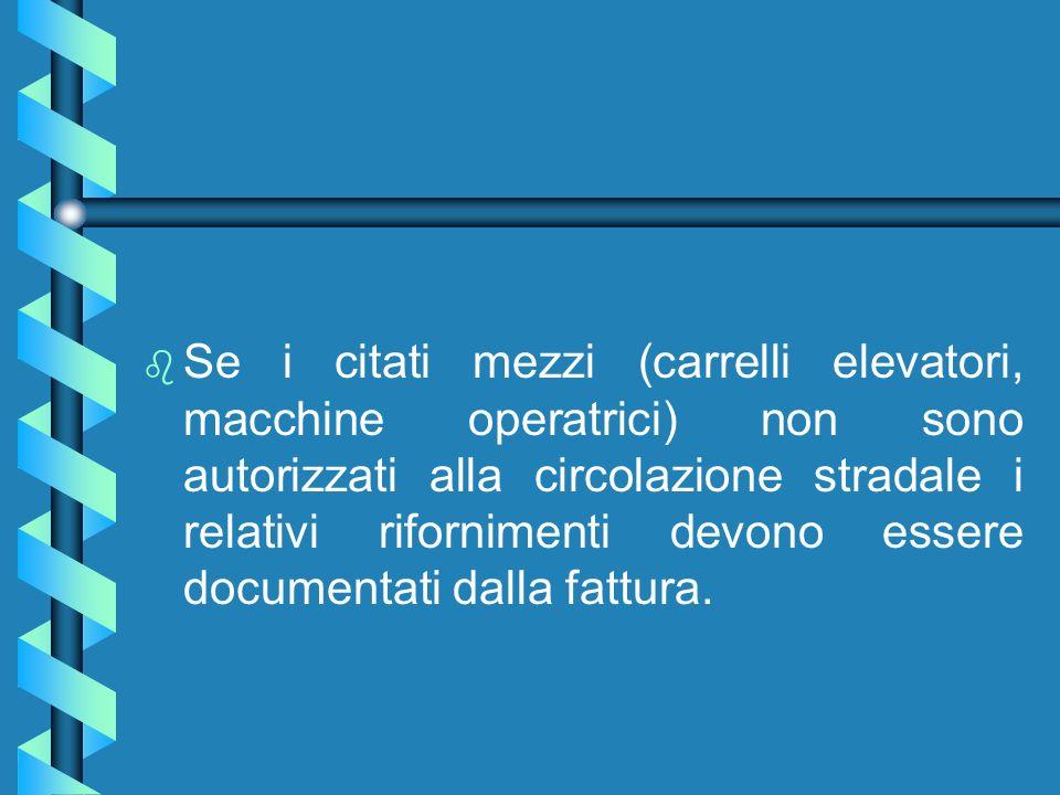 5)Mezzi speciali autorizzati alla circolazione stradale b b I mezzi speciali (carrelli elevatori, macchine operatrici, trattori escavatori, ecc.) se m