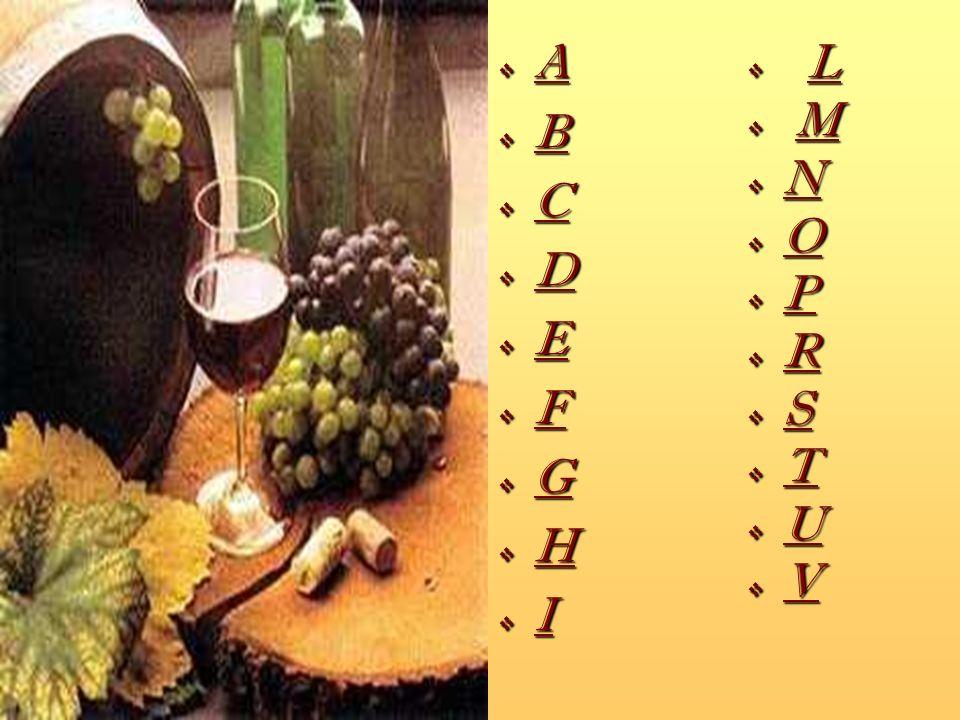 A Abboccato: vino con leggero residuo zuccherino.
