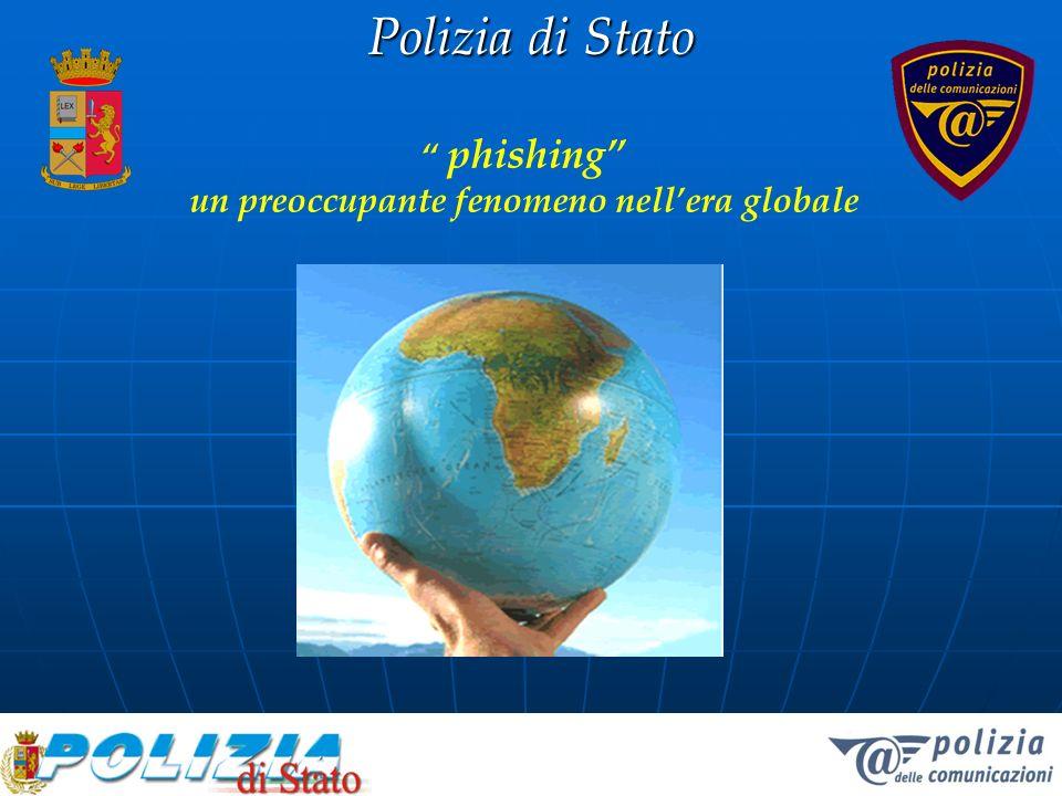 Polizia di Stato phishing un preoccupante fenomeno nellera globale