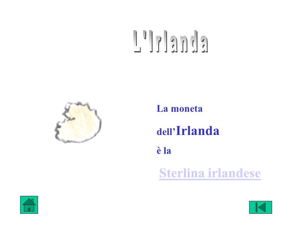 La moneta dell Irlanda è la Sterlina irlandese
