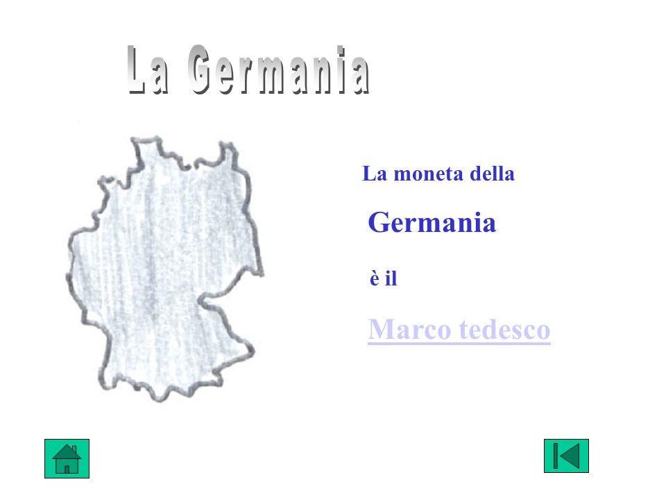 La moneta della Germania è il Marco tedesco