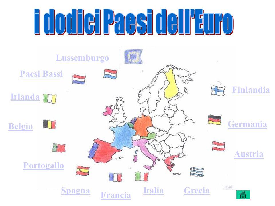 ItaliaGrecia Francia Spagna Portogallo Irlanda Austria Germania Finlandia Belgio Paesi Bassi Lussemburgo