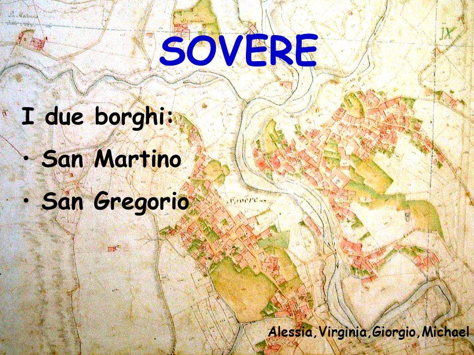 Scuola Borgo S. Martino Santuario Borgo S. Gregorio Ponte Borlezza LA CARTINA DI SOVERE